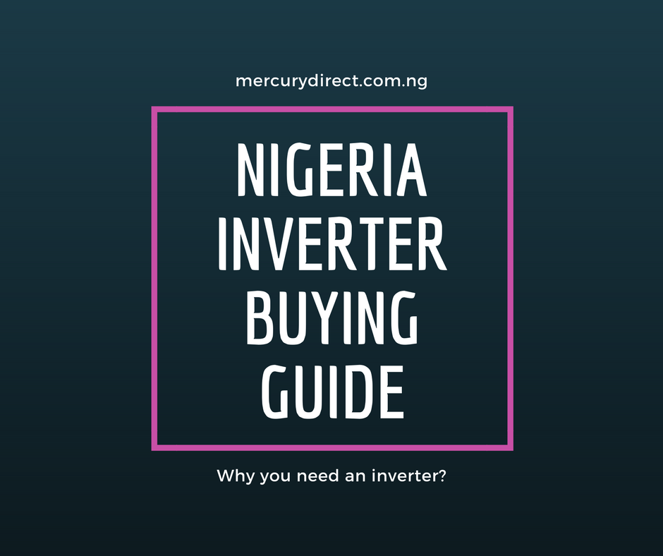 Nigeria Inverter Buying Guide